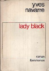 Navarre, Yves: Lady Black