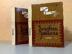 Elgers, Paul; Jungfrau Johanna erster und zweiter Teil Mit Illustrationen von Horst Hausotte 5. Auflage