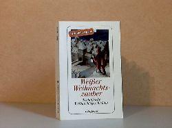 Kampa, Daniel;  Weißer Weihnachtszauber - Nostalgische Weihnachtsgeschichten Diogenes Taschenbuch 24157