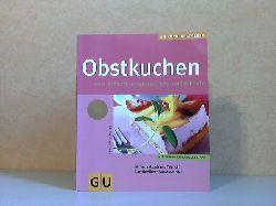 Schmidt, Claudia;  Obstkuchen von kirschvergnügt bis apfelfroh - GU Küchen Ratgeber Fotos: : Michael Brauner