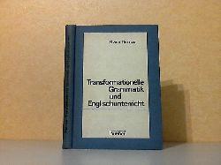 Thomas, Owen; Transformationelle Grammatik und Englischunterricht - Eine Einführung für Schule und Universität 1. Auflage
