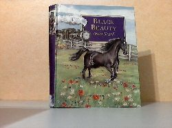 Sewell, Anna; Black Beauty - In neuer Bearbeitung nach dem ungekürzten Original Illustrationen: Kate Aldou