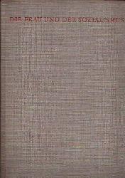 Bebel, August: Die Frau und der Sozialismus 60. Auflage