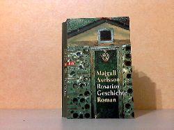 Axelsson, Majgull;  Rosarios Geschichte - Dokumentarroman Aus dem Schwedischen von Irene Zedigh