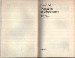 Flach, Frederic F.: Depression als Lebenschance 1.-8. tausend