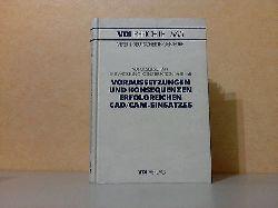 Autorengruppe;  Voraussetzungen und Konsequenzen erfolgreichen CAD / CAM-Einsatzes - Tagung Hamburg, 27. und 28. August 1985