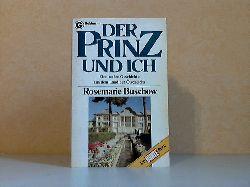 Buschow, Rosemarie; Der Prinz und ich 1. Auflage