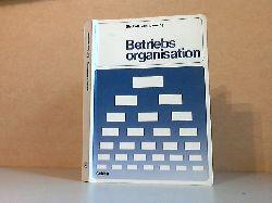 Bischoff, Othmar und Erich Zehnpfenning; Betriebsorganisation 12., überarbeitete Auflage