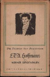 Bergengruen, Werner: E.T.A. Hoffmann Die Dichter der Deutschen 20.-24. tausend