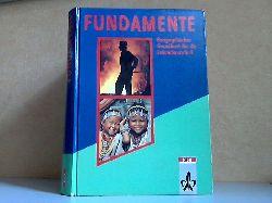 Bender, Hans-Ulrich, Wolfgang Fettköter Ulrich Kümmerle u. a.; Fundamente, Geographisches Grundbuch für die Sekundarstufe II 1. Auflage