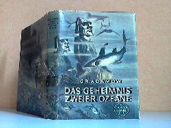 Adamow, Gr.; Das Geheimnis zweier Ozeane - Wissenschaftlich-phantastischer Roman