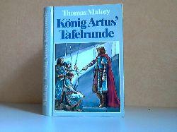 Malory, Thomas;  König Artus` Tafelrunde
