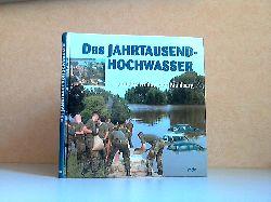 Lehmann, Dieter; Das Jahrtausendhochwasser ... und das Wunder von Mühlberg 2. Auflage