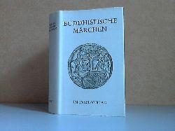 Mehlig, Johannes; Buddhistische Märchen Dritte Auflage