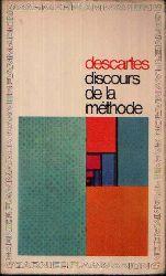 Descartes, René: Discours de la Méthode