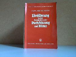 Hahn, Wilhelm, Hans Lenz Werner Tunnissen u. a.; Einführung in die kaufmännische Buchführung und Bilanz Teil 1 47. Auflage