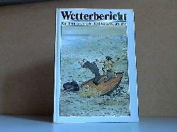 Fecht, Tom; Wetterbericht - Karikaturen aus der BRD und Westberlin 1. Auflage