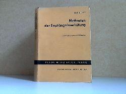 Rothe, Kurt; Methoden der Empfängnisverhütung Mit 69 Abbildungen und 28 Tabellen im Text 1.  Auflage