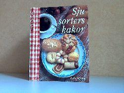 Autorengruppe; Sju sortes kakor - Sieben Arten von Cookies ICA Testküche