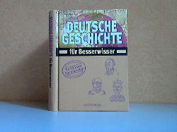 Pöppelmann, Christa;  Deutsche Geschichte für Besserwisser