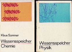 Göbel, Rudolf und Klaus Sommer; Wissensspeicher Physik + Wissensspeicher Chemie - Das Wichtigste bis zum Abitur in Stichworten und Übersichten 2 Bücher 3. und 9. AUflage
