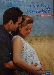 von Hoerner-Nitsch, Cornelia: Der Weg ins Leben Die Schwangerschaft