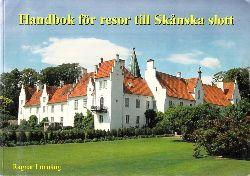Lönnäng, Ragnar; Handbok för resor till Skanska slott