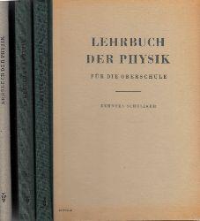 Eichler, Franz, Otto Joachimi Oskar Mader u. a.; Lehrbuch der Physik für die Oberschule 10., 11. und 12. Schuljahr 3 Bücher