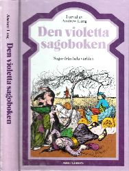 Lang, Andrew und Äke Ohlmarks; Den violetta sagoboken - Sagor frän hela världen Illustrationer av H. J. Ford
