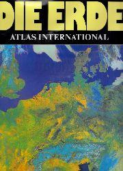 Autorengruppe;  Die Erde - Atlas International