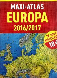 Autorengruppe; Maxi-Atlas Europa 2016 / 2017 Marco Polo