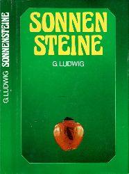 Ludwig, Günter; Sonnensteine - Eine Geschichte des Bernsteins 2. Auflage