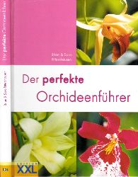 Rittershausen, Brian und Sara;  Der perfekte Orchideenführer