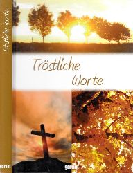 Asbeck, Verena;  Tröstliche Worte