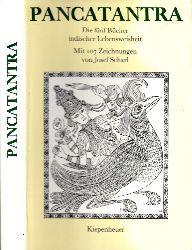 Greither, Aloys; Pancatantra - Die fünf Bücher indischer Lebensweisheit Mit 107 Zeichnungen von Josef Scharl
