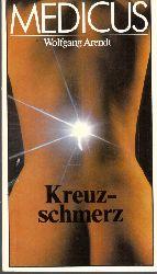 Arendt, Wolfgang; Medicus - Kreuzschmerz 3., überarbeitete  Auflage