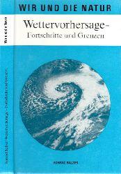 Balzer, Konrad;  Wettervorhersage - Fortschritte und Grenzen