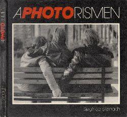 Steinach, Siegfried;  Aphotorismen Fotos von Siegfried Steinach