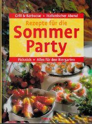 Reich, Carola; Rezepte für die Sommerparty