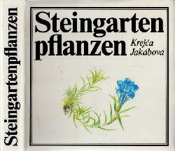Krejca, J. und A. Jakabova; Steingartenpflanzen - Ein farbiger Atlas der schönsten Steingartenpflanzen Mit 130 Farbtafeln und 11 Schwarzweißzeichnungen 2., unveränderte Auflage