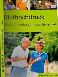 Brauser, Olaf und Rebecca Sax; Bluthochdruck - Wirksam vorbeugen und behandeln genehmigte Sonderausgabe