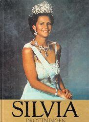 Samuelson, Christine; Silvia Drottningen - Ett varmt tack till Hennes Majestät Drottningen för Hennes benägna bistand son har möjliggjort tillkomsten av denna bok
