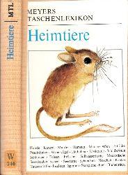 Autorengruppe; Heimtiere - Meyers Taschenlexikon