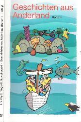 von Keyserlingk, Linde und Susanne Nowakowski; Geschichten aus Anderland 1. Taschnbuchauflage