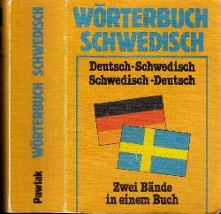 Worgt , Gerhard ; Wörterbuch Schwedisch. Deutsch/Schwedisch, Schwedisch/Deutsch. Zwei Bände in einem Buch Zwei Bände in einem Buch