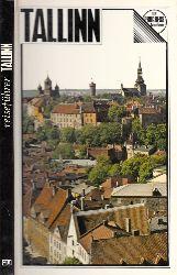 Gustavson, H. und R. Pullat;  Tallinn Reiseführer