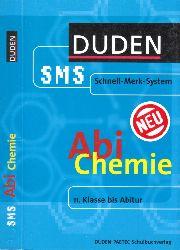 Krüger, Heike, Roland Franik und Annette Scheerer; Abi Chemie - Duden SMS (Schnell-Merk-System)