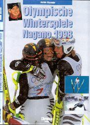 Wasmeier, Markus, Britta Kruse und Ernst Christian Schütt;  Olympische Winterspiele Nagano ´98 Fotografie BONGARTS