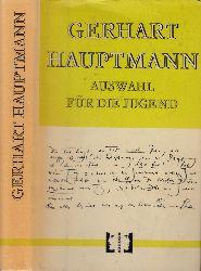 Hauptmann, Gerhart;  Auswahl für die Jugend