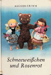 Brüder Grimm;  Schneeweißchen und Rosenrot - Ein Beschäftigungsbuch zur Selbstanfertigung der Puppen und Szenerien Entwurf und Anfertigung der Stellpuppen HANNELORE WEGENER